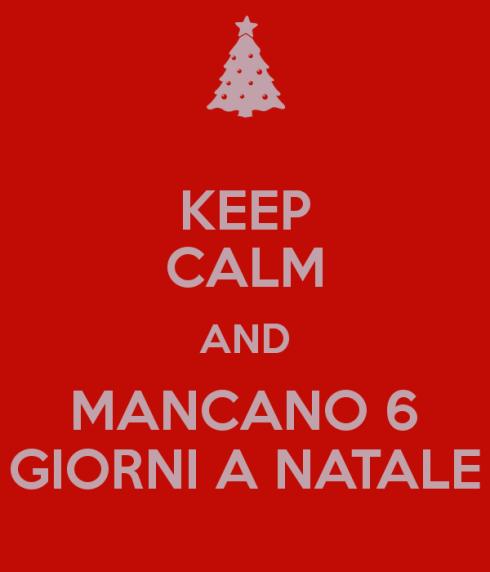 keep-calm-and-mancano-6-giorni-a-natale
